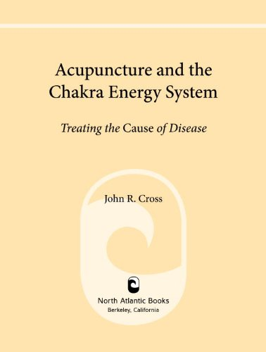 Acupuncture and the Chakra Energy...
