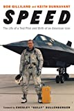 Speed: The Life of a Test Pilot and Birth of an American Icon