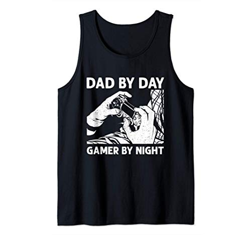 Dad By Day Gamer By Night T-Shirt Funny Gift Tees Tank Top