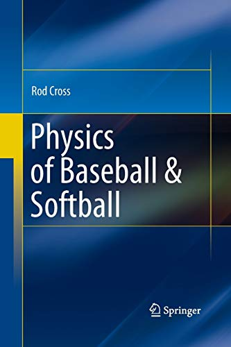 Physics of Baseball & Softball