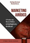 Marketing legal. El poder de los nuevos medios y la inteligencia artificial