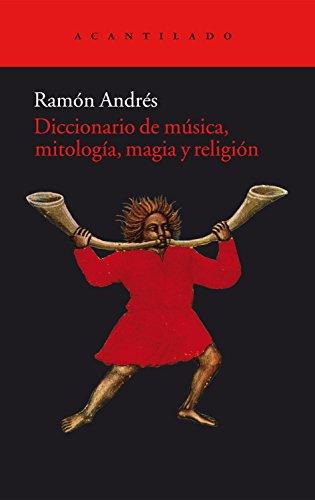 Diccionario de música, mitología, magia y religión (Acantilado)