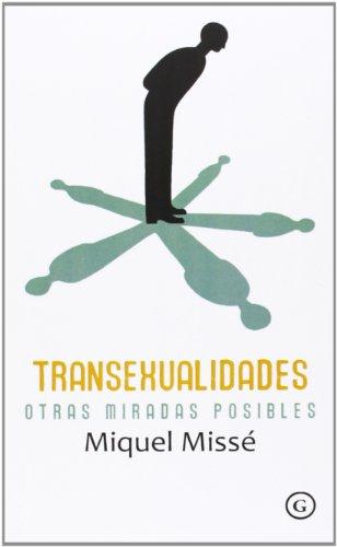 Transexualidades. Otras Miradas Posibles (G)
