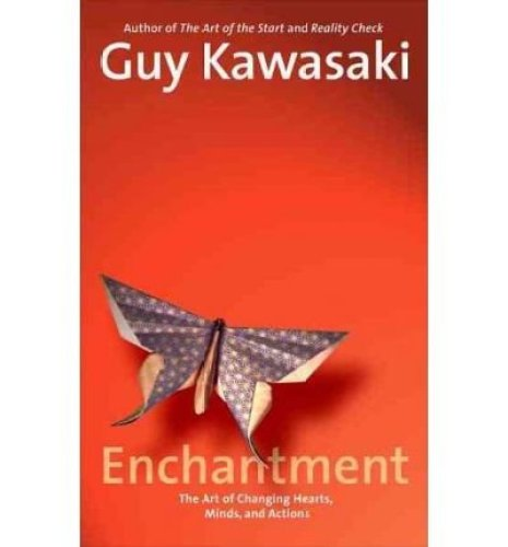 Enchantment: The Art of Changing Hearts, Minds, and Actions (Hardback) - Common
