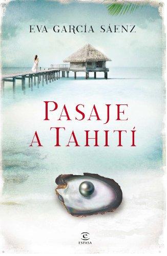 Pasaje a Tahití de Eva García Sáenz de Urturi