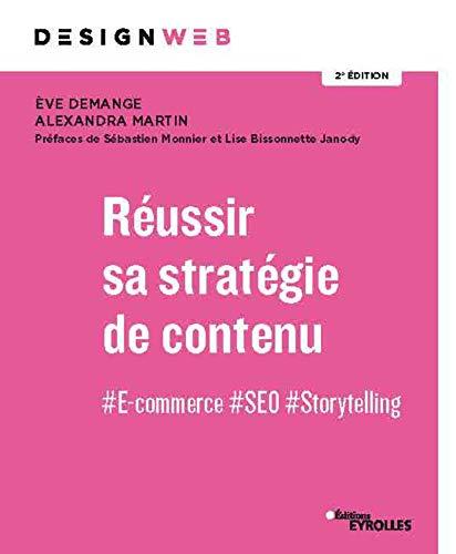 Réussir sa stratégie de contenu: #E-commerce #SEO #Storytelling
