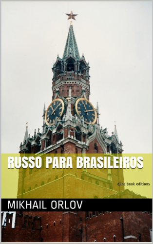 Russo para brasileiros (LanguageMind Livro 1)