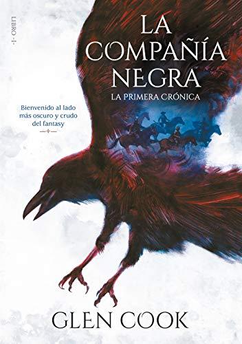 La compañía negra. La primera crónica (Libros del Norte 1) (Infinita Plus)