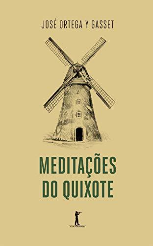 Quixote Meditations
