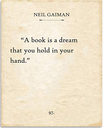 Neil Gaiman - A Book Is A Dream That You Hold In Your Hand -...