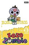Zozo zombie - tome 3 (3)