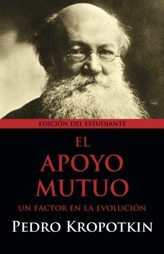 El Apoyo Mutuo: Un factor en la evolución: Editión del Estudiante