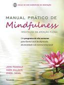 Manual práctico de Mindfulness: un programa de ocho semanas para liberarte de la depresión, la ansiedad y el estrés emocional