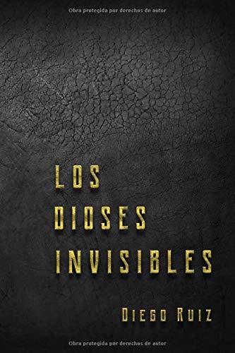 Los dioses invisibles