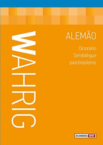 Wahrig - dicionário semibilíngue para brasileiros - alemão