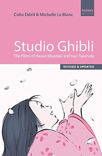 Studio ghibli: the films of hayao miyazaki and isao takahata