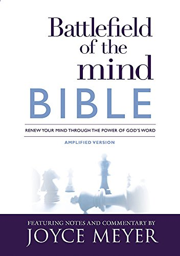 Battlefield of the Mind Bible: Renew Your Mind Through the...