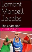 Lamont Marcell Jacobs: The Champion (English Edition)