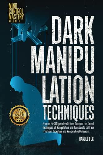 Dark Manipulation Techniques: Discover the Secret Techniques...
