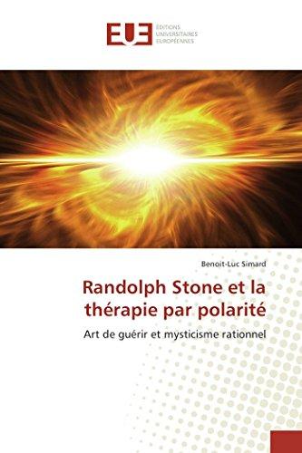 Randolph stone et la thérapie par...