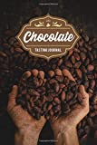 """Chocolate Tasting Sampling Costing Journal Notebook Diary Log Book - Cocoa Beans: Food Candy Dessert Lover Connoisseur Gift Idea - Record with 110 Pages in 6"""" x 9"""" Inch for Review Tracking and Testing"""