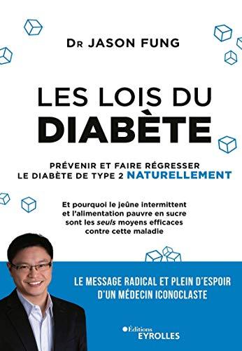 Les lois du diabète: Prévenir et faire...