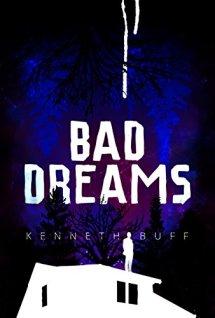 Bad Dreams by [Kenneth Buff]
