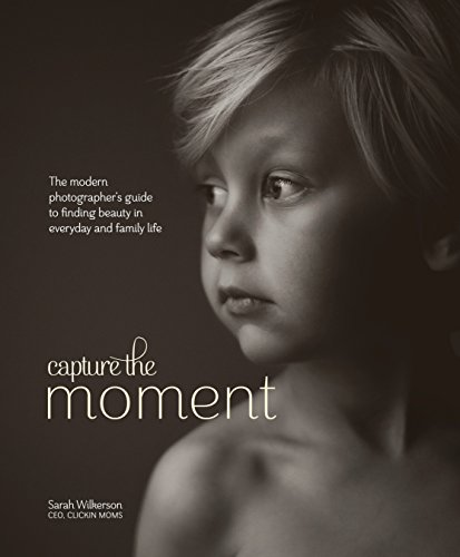 Capture the Moment: The Modern Photographer's...