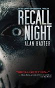 Recall Night (An Eli Carver Supernatural Thriller Book 2) by [Alan Baxter, Anthony Rivera]