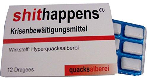 "quacksalberei Witzige Kaugummis ""shithappens"""