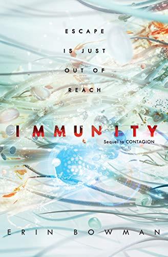 Immunity (Contagion Book 2) by [Erin Bowman]