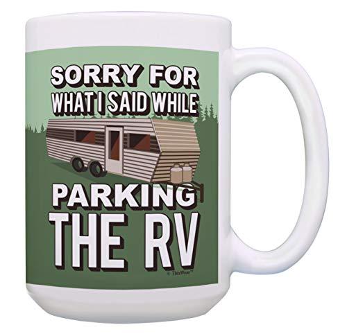 RV Coffee Mug Sorry for What I Said RV Gifts Funny RV Coffee Cup...
