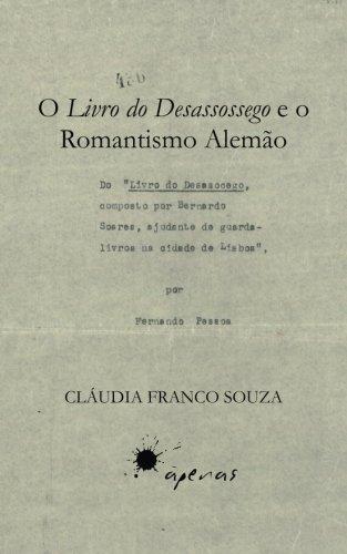 O Livro do Desassossego e o Romantismo Alemão