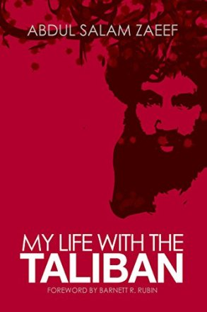 My Life with the Taliban eBook : Zaeef, Abdul Salam: Amazon.in: Kindle Store