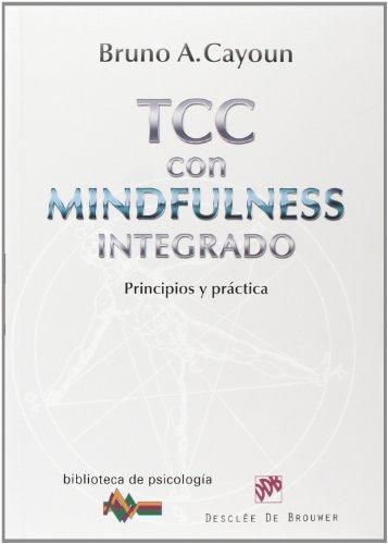 Terapia cognitivo conductual con Mindful: Principios y práctica: 187 (Biblioteca de Psicología)