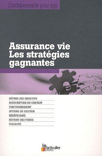 Assurance vie : Les stratégies...