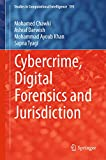 Cybercrime, Digital Forensics and Jurisdiction (Studies in Computational Intelligence)