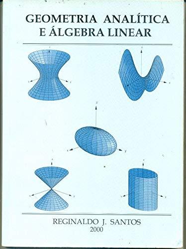 Um curso de geometria analítica e álgebra linear