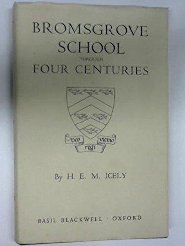 Bromsgrove School through four centuries