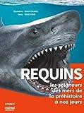Requins : les seigneurs des mers de la préhistoire à nos jours PNSO