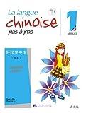 La langue chinoise pas à pas 1: Manuel, Caractère simplifié avec MP3 téléchargeable...