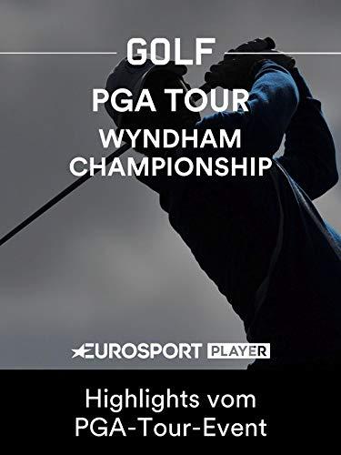 Golf: Wyndham Championship in Greensboro, NC (USA) - Highlights vom PGA-Tour-Event