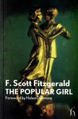 The Popular Girl (Modern Voices) by Fitzgerald, F. Scott...
