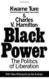 Black Power : The Politics of Liberation