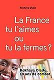La France tu l'aimes ou tu la fermes (Petite encyclopédie critique)