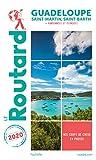 Guide du Routard Guadeloupe 2020: (St Martin, St Barth (+ rando et...