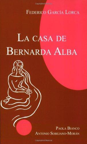 Lorca, F: Casa de Bernarda Alba: La Casa De Bernarda Alba (Focus Student Edition)