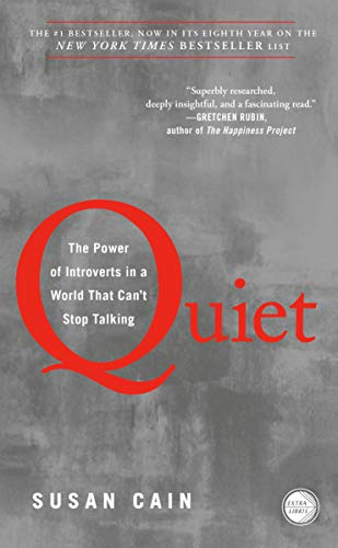 Quiet: The Power of Introverts in a World That Can't Stop...