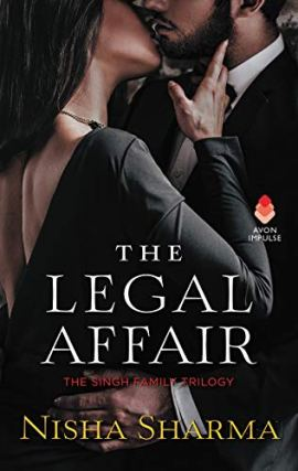 The Legal Affair: The Singh Family Trilogy by [Nisha Sharma]
