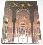 Al-Andalus: The Art of Islamic Spain